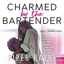 The Bartender: Modern Love, Book 1 Audiobook by Piper Rayne Narrated by Molly Mermelstein