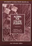 Algebra for College Students, Lial, Margaret L. and Hornsby, John, 067399547X