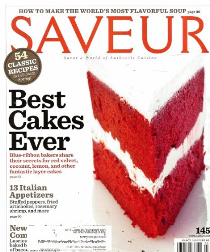 Saveur 2012 March - Best Cakes Ever