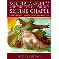 Michelangelo & the Sistine Chapel