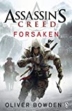 Assassin's Creed: Forsaken by Oliver Bowden front cover