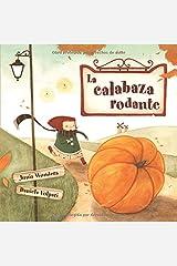 La calabaza rodante (Spanish Edition) Paperback
