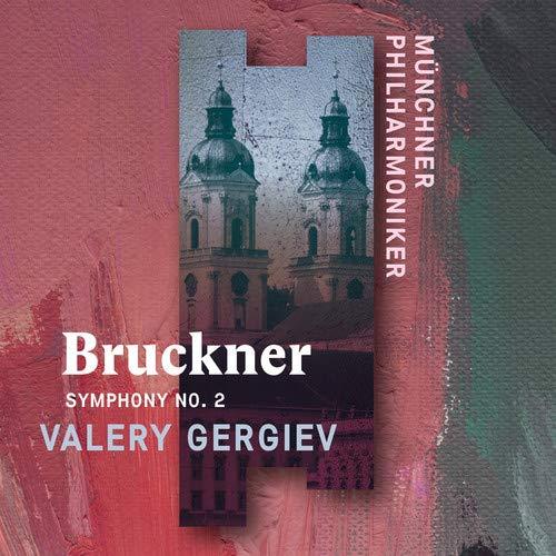 CD : MUNCHNER PHILHARMONIKER & VALERY GERGIEV - Anton Bruckner: Symphony 2 (United Kingdom - Import)