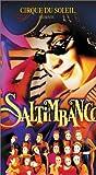 Cirque du Soleil - Saltimbanco [VHS]