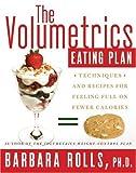 The Volumetrics Eating Plan, Barbara Rolls, 0060737298