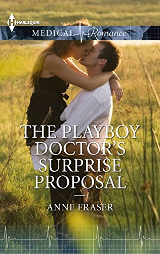 book cover of The Playboy Doctor\'s Surprise Proposal