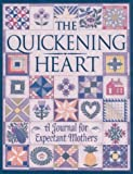The Quickening Heart, Anne C. Buchanan and Debra K. Klingsporn, 0835807762
