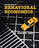 Introduction to Behavioral Economics, Just, David R., 0470596228