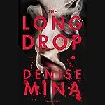 The Long Drop | Denise Mina