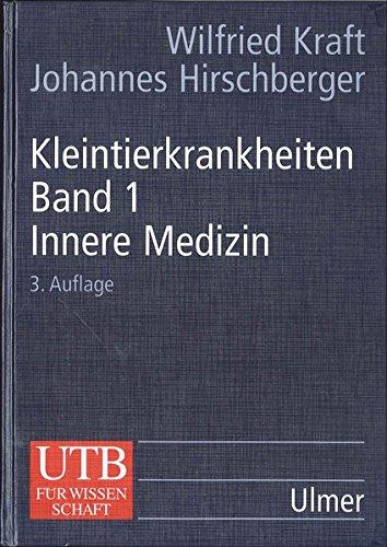 Kleintierkrankheiten, Bd.1, Innere Medizin (Erkrankungen der Haustiere, Band 8017)