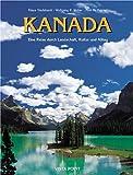 Kanada: Eine Reise durch Landschaft, Kultur & Alltag