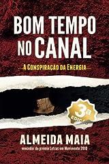 Bom Tempo no Canal: A Conspiração da Energia (John Mello) (Volume 1) (Portuguese Edition) Paperback