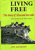 Front cover for the book Living Free; The story of Elsa and her cubs by Joy Adamson