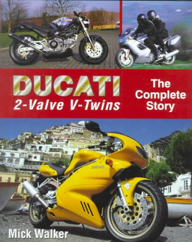 Ducati 2-Valve V-Twins: The Complete Story