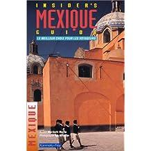 Insider's Mexique