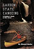 img - for Garden State Canoeing: A Paddler's Guide to New Jersey book / textbook / text book