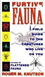 Furtive Fauna, Roger M. Knutson, 0140153780