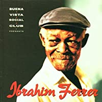 Ibrahim Ferrer - Buena Vista Social Club Presents [2LP] (180 Gram, first time on vinyl, booklet, import, indie-retail exclusive)