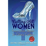 Calling All Women: From Glass Slipper to Glass Ceiling