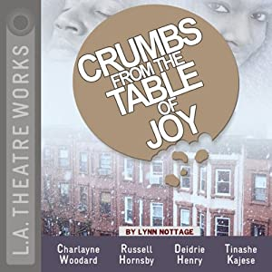 Crumbs from the Table of Joy Performance