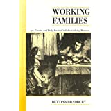 Working Families: Age, Gender, and Daily Survival in Industrializing Montreal (Canadian Social History Series) by Bettina Bradbury (2007-03-17)