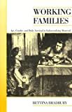 img - for Working Families: Age, Gender, and Daily Survival in Industrializing Montreal (Canadian Social History Series) by Bettina Bradbury (2007-03-17) book / textbook / text book