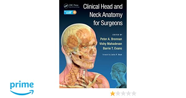 Clinical Head And Neck Anatomy For Surgeons 9781444157376 Medicine