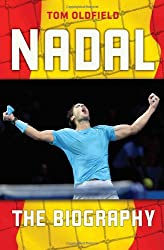 Nadal: The Biography