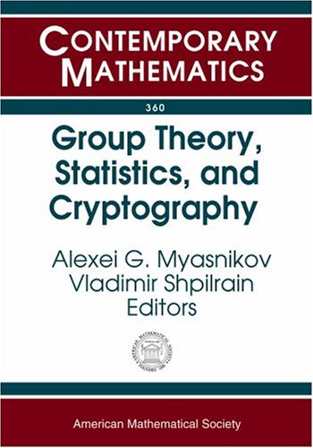Group Theory, Statistics, And Cyptography: Ams Special Session Combinatorial And Statistical Group Theory, April 12-13,