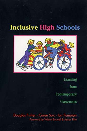 Inclusive High Schools: Learning from Contemporary Classrooms