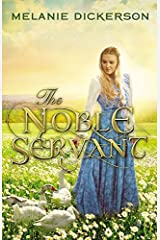 The Noble Servant (A Medieval Fairy Tale) Hardcover
