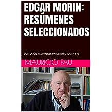 EDGAR MORIN: RESÚMENES SELECCIONADOS: COLECCIÓN RESÚMENES UNIVERSITARIOS Nº 575 (Spanish Edition)