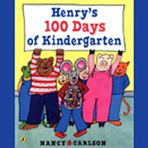 Henry's 100 Days of Kindergarten Audiobook