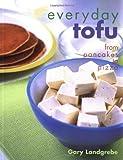 Everyday Tofu, Gary Landgrebe, 1580910475