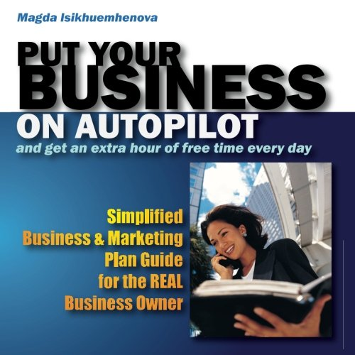Put Your Business on Autopilot: And get an extra hour of free time every day ePub fb2 ebook