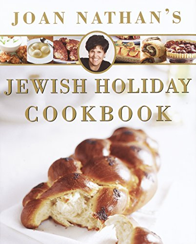 Joan Nathan's Jewish Holiday Cookbook by Joan Nathan
