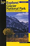 img - for Explore! Glacier National Park and Montana's Flathead Valley (Exploring Series) book / textbook / text book