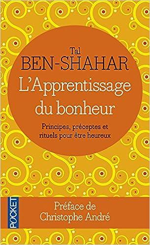 L'apprentissage du bonheur - Tal BEN-SHAHAR