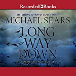 Long Way Down   Michael Sears