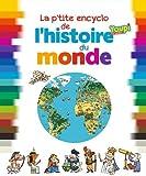 """Afficher """"La p'tite encyclo de l'histoire du monde"""""""
