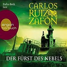 Der Fürst des Nebels Hörbuch von Carlos Ruiz Zafón Gesprochen von: Rufus Beck