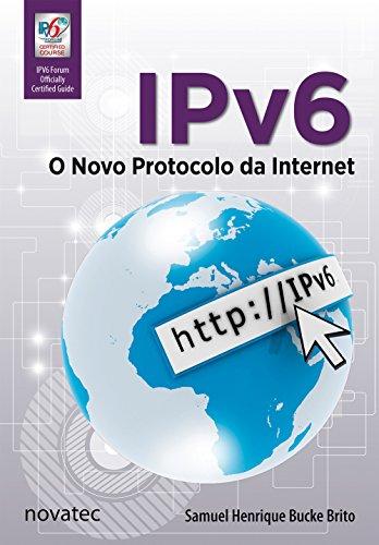 IPV6. O Novo Protocolo da Internet