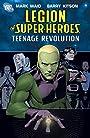 Legion of Super-Heroes: The Teenage Revolution (Legion of Super-Heroes (2005-2009) Book 1)