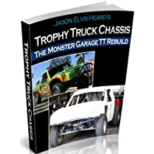 Monster Garage Trophy Truck Chassis Rebuild