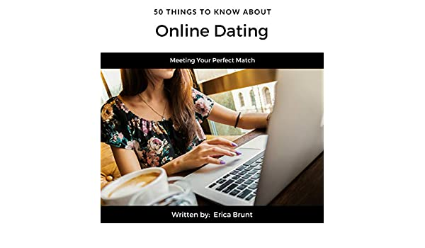 Things to know when dating online