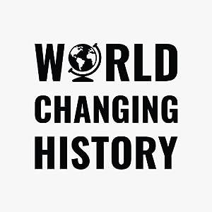 World Changing History