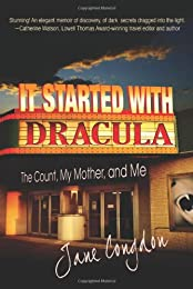 It Started with Dracula: The Count, My Mother and Me