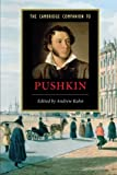 The Cambridge Companion to Pushkin, , 0521604710