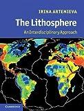 Lithosphere : An Interdisciplinary Approach, Artemieva, Irina, 0521605121