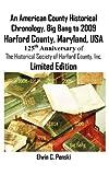 An American County Historical Chronology, Big Bang to 2009, Elwin Carl Penski and Elwin/Carl Penski, 0984121013
